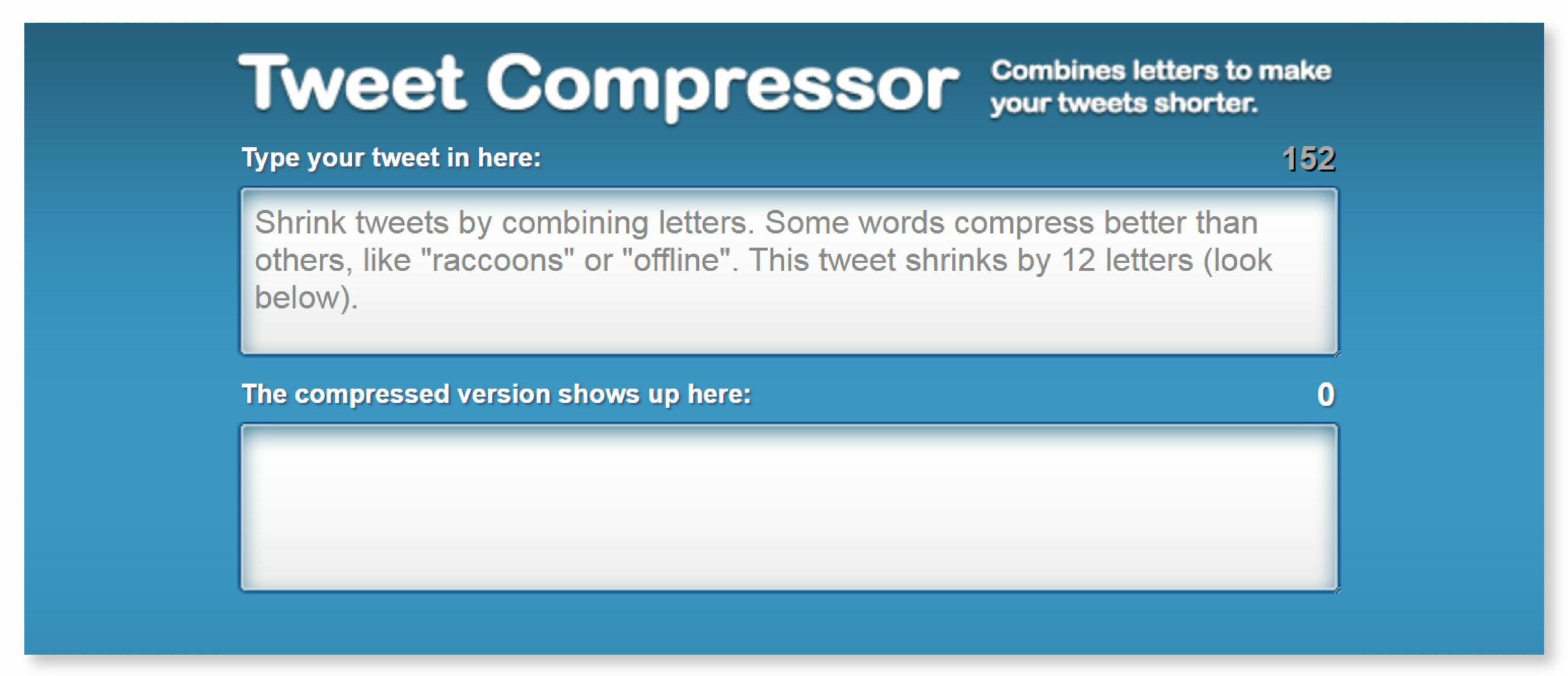 TweetCompressor (For Longer Tweets)