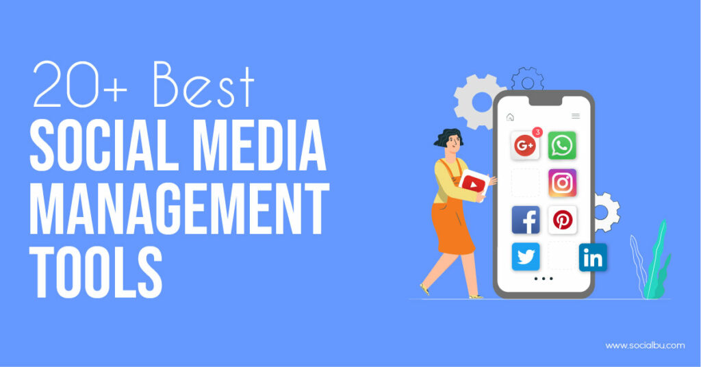 20+ best social media management tools featured image.