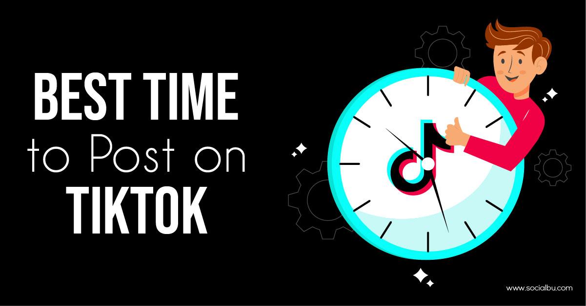 best time to post on tiktok