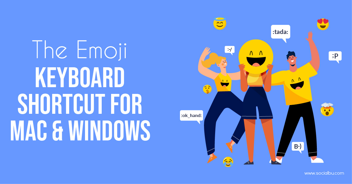 The Emoji Keyboard shortcut for windows and MacBook